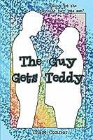The Guy Gets Teddy