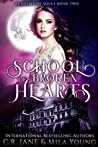 School of Broken Hearts (Academy of Souls, #2)