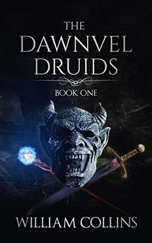 The Dawnvel Druids by William         Collins