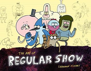 The Art of Regular Show (Limited Edition)