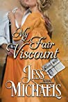 My Fair Viscount (The Scandal Sheet, #4)