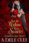 And the Widow Wore Scarlet (Scandalous Sons #1)