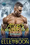 Atlas's Forbidden Wolf (Mystic Wolves Book 7)