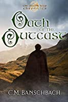Oath of the Outcast (The Dragon Keep Chronicles, #1)