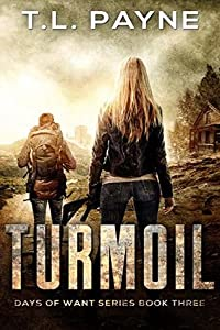 Turmoil (Days of Want #3)