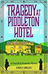 Tragedy at Piddleton Hotel (Churchill & Pemberley #1)