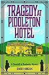 Tragedy at Piddleton Hotel (Churchill & Pemberley, #1)