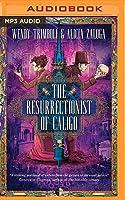 The Resurrectionist of Caligo