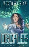 Disciples (Starsedge: Nel Bently Book 0)