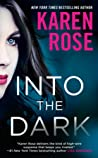 Into the Dark (Romantic Suspense, #23; Cincinnati, #5)