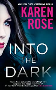 Into the Dark (Cincinnati, #5; Romantic Suspense, #23)