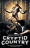 Cryptid Country (Cryptid Zoo, #2)