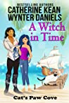 A Witch in Time (Cat's Paw Cove, #1)
