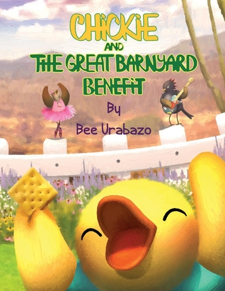 Chickie and the Great Barnyard Benefit