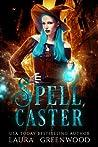 Spell Caster (Paranormal Criminal Investigations, #1)