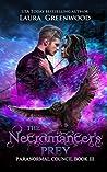 The Necromancer's Prey (Paranormal Council, #3)
