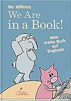 We are in a book!: Mein erstes Buch auf Englisch!