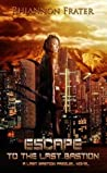 Escape to the Last Bastion (The Last Bastion #0.5)