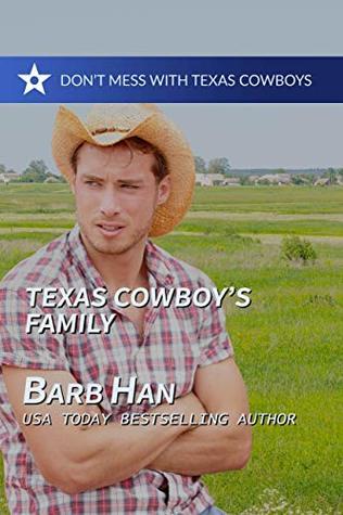 Texas Cowboy's Family (Don't Mess With Texas Cowboys #7)
