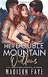 Her Double Mountain Outlaws (Blackthorn Mountain Men, #8)