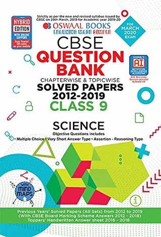 Oswaal CBSE Question Bank Class 9 Science Book Chapterwise & Topicwise Includes Objective Types & MCQ's (For March 2020 Exam)