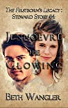 Jennoevre the Glowing (The Firsborn's Legacy: Steward Stories, #4)