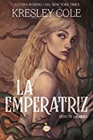 La emperatriz (Crónicas arcanas, #1)