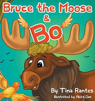 Bruce the Moose and Bo