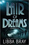 Lair of Dreams (The Diviners, #2) ebook review