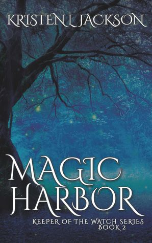 Magic Harbor (Keeper of the Watch Series, Book Two)
