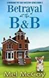 Betrayal at the B&B (Whodunit Pet Mystery #2)