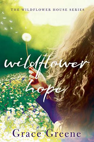 Wildflower Hope (The Wildflower House #2)