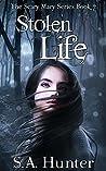 Stolen Life (Scary Mary, #7)
