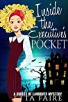 Inside the Executive's Pocket (A Ghosts of Landover Mystery Book 5)
