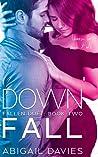 Down Fall by Abigail Davies