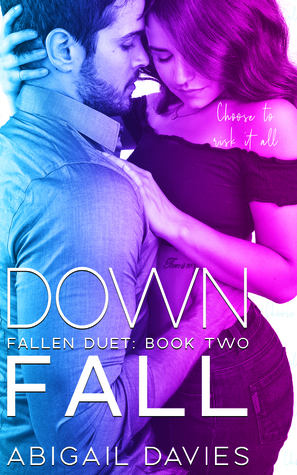 Down Fall by Abigail Davies