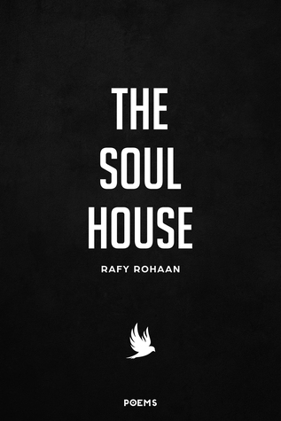 The Soul House: Poetry