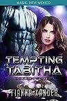 Tempting Tabitha (Magic New Mexico #48\Zolon Warriors Book 4)