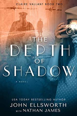 The Depth of Shadow: Claire Vallant (Historical Fiction Book 4)