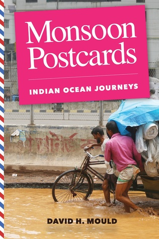 Monsoon Postcards: Indian Ocean Journeys