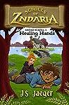 Healing Hands (Short Scrolls of Zndaria, #2)