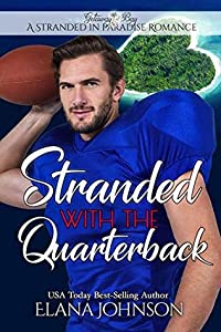 Stranded with the Quarterback (A Stranded in Paradise Romance #7)