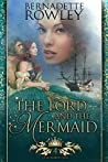 The Lord and the Mermaid (Queenmakers Saga #4)