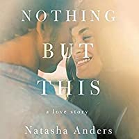 Nothing But This (Broken Pieces, #2)