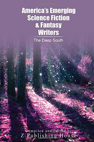 America's Emerging Science Fiction and Fantasy Writers: The Deep South