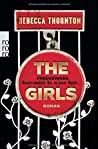 The Girls: Freundinnen. Unzertrennlich. Bis zu jener Nacht ...