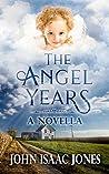 The Angel Years