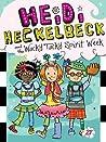 Heidi Heckelbeck and the Wacky Tacky Spirit Week