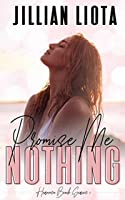 Promise Me Nothing (Hermosa Beach #1)