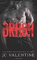 Brash (Spartan Riders) (Volume 4)